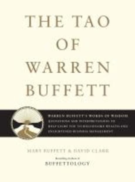 Tao of Warren Buffett : Warren Buffett's Words of Wisdom