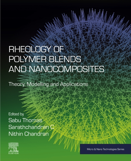 Rheology of Polymer Blends and Nanocomposites: Theory, Modelling and Applications