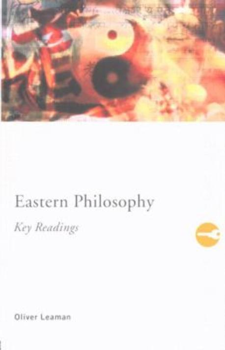 Eastern Philosophy : Key Readings #