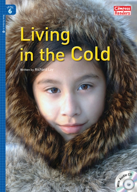 Living in the Cold