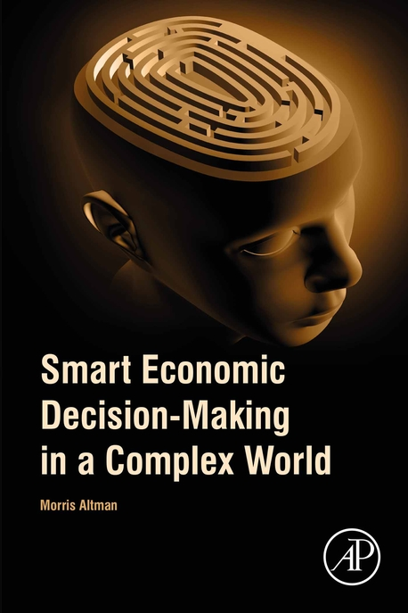 Smart Economic Decision-Making in a Complex World