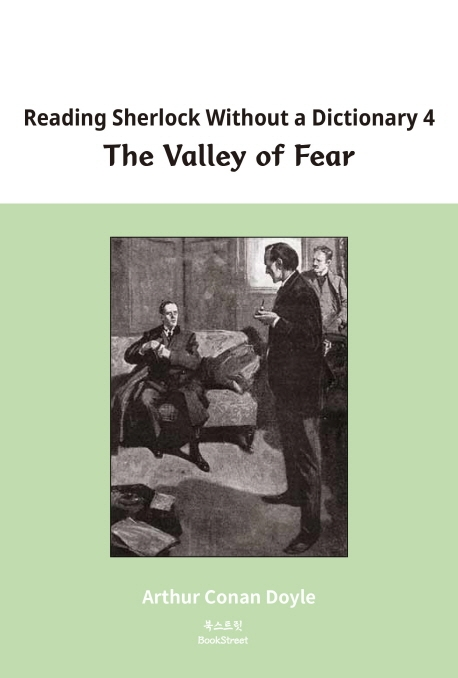 Reading Sherlock Without a Dictionary 4: The Valley of Fear