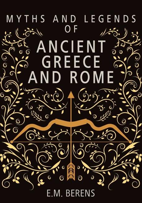 고대 그리스와 로마 신화와 전설(Myths and Legends of Ancient Greece and Rome)