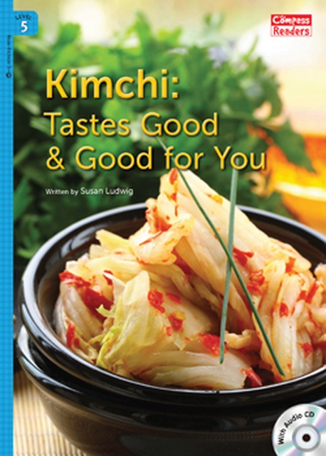 Kimchi: Tastes Good & Good for You