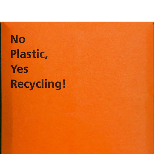 No Plastic, Yes Recycling!