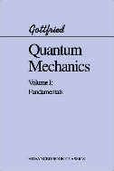 Quantum Mechanics Volume1: Fundamentals