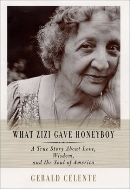 What Zizi Gave Honeyboy : A Ture Story about Love, Wisdom, and the Soul of America (Hardcover)