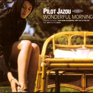 Pilot Jazou / Wonderful Morning (미개봉)