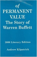 Of Permanent Value : The Story of Warren Buffett : California Edition