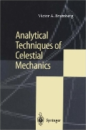 Analytical Techniques of Celestial Mechanics  (ISBN : 9783642794568)