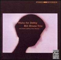 Bill Evans Trio / Waltz For Debby