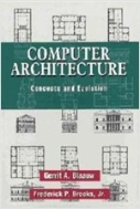 Computer Architecture: Concepts and Evolution (Hardcover)