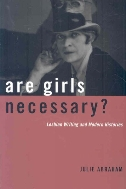 Are Girls Necessary ? : Lesbian Writing and Modern Histories  (ISBN : 9780816656769)