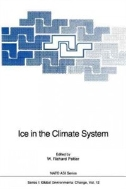 Ice in the Climate System (ISBN : 9780387571676 = 9783540571674)