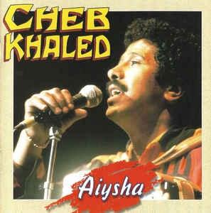 [수입] Cheb Khaled - Aiysha
