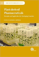 Plant-derived Pharmaceuticals : Principles and Applications for Developing Countries   (ISBN : 9781780643434)