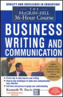 The McGraw-Hill 36-Hour Course in Business Writing and Communication: Manage Your Writing (McGraw-Hill 36-Hour Courses) [Paperback]