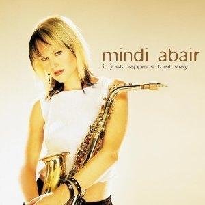 Mindi Abair / It Just Happens That Way (수입)
