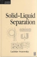 Solid-Liquid Separation, 4/ed (ISBN : 9780750645683)
