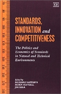Standards, Innovation and Competitiveness : The Politics and Economics of Standards in Natural and Technical Environments (ISBN : 9781858980379)