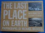 The Last Place on Earth .Michael Nichols National Geographic / 사진의 제품    / 상현서림 / :☞ 서고위치:RS 4 * [구매하시면 품절로 표기됩니다]