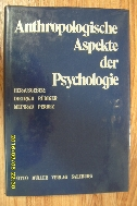 Anthropologische Aspekte der Psychologie