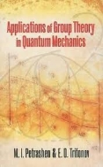 Applications of Group Theory in Quantum Mechanics 1st Edition