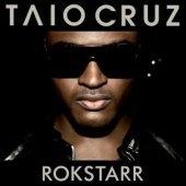 Taio Cruz / Rokstarr
