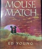 Mouse Match: A Chinese Folktale Hardcover  ? October, 1997  /사진의 제품  ☞ 서고위치:RM 2