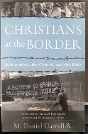 Christians at the Border : Immigration, the Church, and the Bible