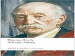 THOMAS HARDY:  SELECTED POETRY WORLD'S CLASSICS