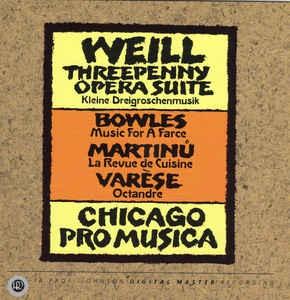[수입] Chicago Pro Musica - Weill - Varese - Bowles - Martinu