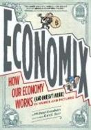 ECONOMIX (HOW OUR ECONOMY WORKS)