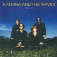 Katrina And The Waves / Walk On Water (수입)