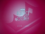 king cole 2013-2014