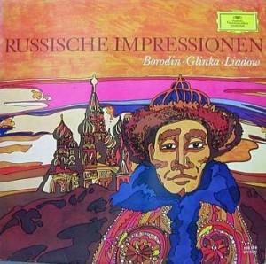 BORODIN/GLINKA/LIADOW : RUSSISCHE IMPRESSIONEN ///LP1