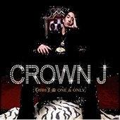 크라운 제이 (Crown J) / 1집 - One & Only