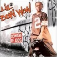 Lil Bow Wow / Beware Of Dog