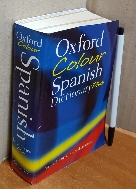 OXFORD COLOUR SPANISH DICTIONARY PLUS(Oxford Dictionary