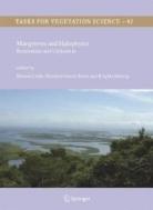 Mangroves and Halophytes : Restoration and Utilisation (Tasks for Vegetation Science, 43)  (ISBN : 9789048177042)