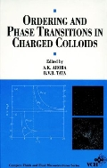 Ordering and Phase Transitions in Charged Colloids (ISBN:9780471186304 = 9781560819172)