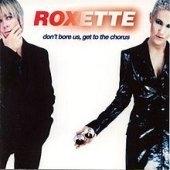 [미개봉] Roxette / Don't Bore Us Getto The Chorus (수입)