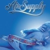 Air Supply / Free Love