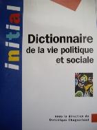 Dictionnaire de la vie politique et sociale