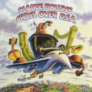 [미개봉] Claude Bolling / Cross Over U.S.A. (Digipack)