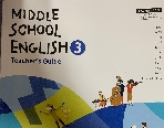 MIDDLE SCHOOL ENGLISH3 Teacher's Guide
