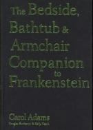 The Bedside, Bathtub & Armchair Companion to Frankenstein  (ISBN : 9780826418234)