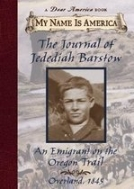 THE JOURNAL OF JEDEDIAH BARSTOW - AN EMIGRANT ON THE OREGON TRAIL