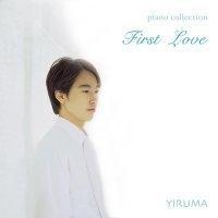 이루마 (Yiruma) / First Love: Piano Collection