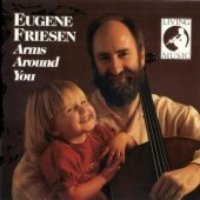 Eugene Friesen / Arms Around You